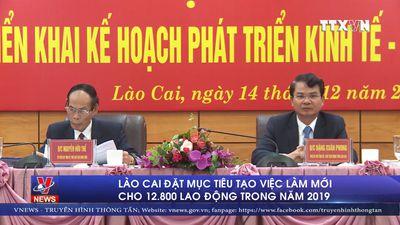 Lào Cai đặt mục tiêu tạo việc làm mới cho 12.800 lao động trong năm 2019