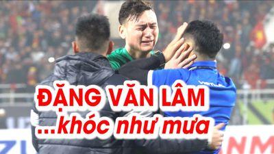 Đặng Văn Lâm khóc như mưa trong khoảnh khắc vỡ òa của ĐT Việt Nam