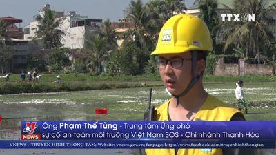 Nửa tháng nữa sẽ cơ bản khắc phục sự cố tràn dầu ở Thanh Hóa