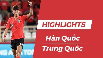 Highlights Asian Cup 2019: Hàn Quốc 2-0 Trung Quốc