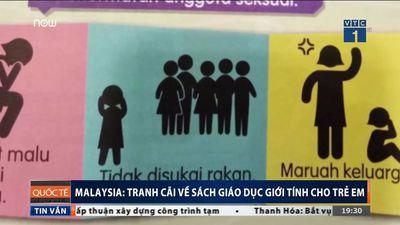 Sách giáo dục giới tính cho trẻ em Malaysia gây tranh cãi nảy lửa