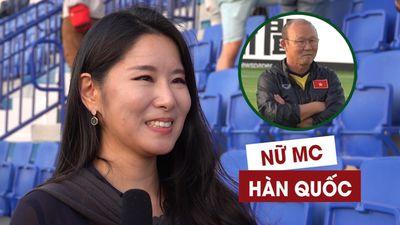 Nữ MC xinh đẹp của Hàn Quốc nói thế này về đội tuyển Việt Nam
