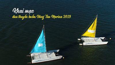 Khai mạc giải đua thuyền buồm Vũng Tàu Marina 2019
