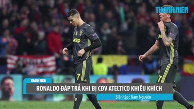 Vì sao Ronaldo đưa 5 ngón tay để trả đũa CĐV Atletico Madrid?