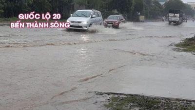 Quốc lộ 20 biến thành sông sau trận mưa lớn