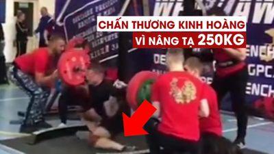 Rợn người với tai nạn của lực sĩ đang cố gắng nâng tạ 250kg