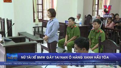 Nữ tài xế lái BMW gây tai nạn ở Hàng Xanh hầu tòa