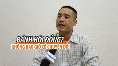 Nam Anh Kiệt: 'Không có chuyện tôi đánh hội đồng ông Khánh'