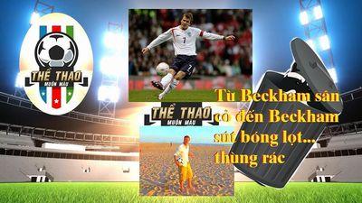 Clip Beckham trổ tài từ sút cầu môn đến sút… thùng rác