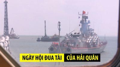 Cận cảnh tàu mặt nước của Hải quân Việt Nam trong ngày hội đua tài