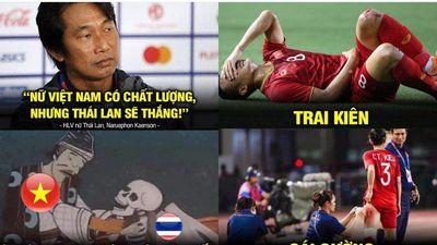 Ảnh chế: 'Gáy sớm' trước trận chung kết, HLV Thái Lan nhìn tuyển nữ Việt Nam vô địch