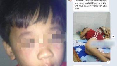 Gã chồng vũ phu khoe cho con 8 tuổi nhậu, hút thuốc, chơi ma túy đá vì vợ bỏ về quê