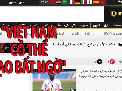 Trước trận đấu Việt Nam – Jordan ở vòng 16 đội Asian Cup 2019, báo chí Jordan đã có nhiều bài viết đánh giá về đoàn quân của HLV Park hang-seo.