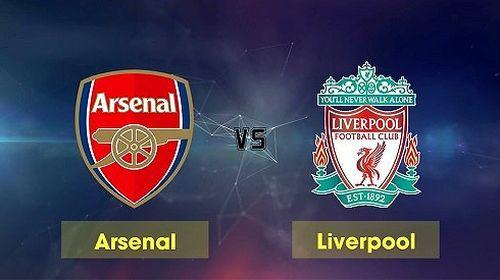 Arsenal vs Liverpool: Trận cầu đỉnh cao