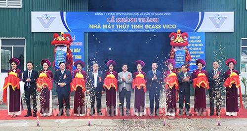 Thừa Thiên Huế: Đưa vào vận hành nhà máy sản xuất thủy tinh dân dụng Glass Vico