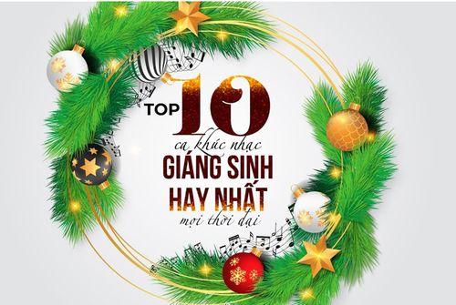 Top 10 ca khúc Giáng sinh hay nhất mọi thời đại