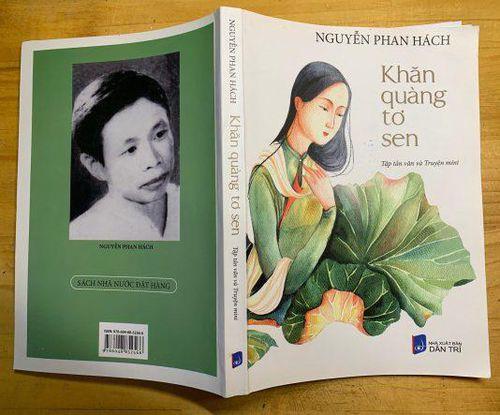 Nhà văn Nguyễn Phan Hách, người dệt khăn quàng tơ sen