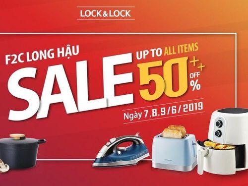 LOCK&LOCK F2C Long Hậu giảm giá đến 50% trong 3 ngày 07-09/06/2019