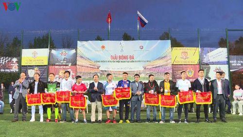 Bế mạc giải bóng đá của cộng đồng người Việt tại LB Nga 2019