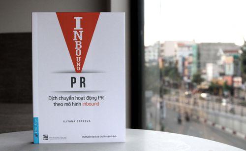Inbound PR – cuốn sách hữu ích về chuyển đổi ngành PR trong môi trường kỹ thuật số
