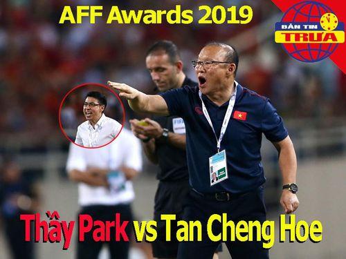 Thầy Park sáng giá đoạt AFF Awards 2019; Nadal tiếm ngôi số 1