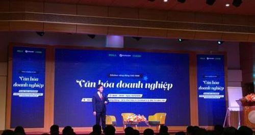 Hội thảo 'Văn hóa doanh nghiệp': Ý tưởng 'bình dân học vụ' trong thời CEO hiện đại
