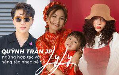 Quỳnh Trần JP ngưng hợp tác với LyLy sáng tác nhạc cho bé Sa, Châu Đăng Khoa bình luận: 'Bao nhiêu tâm huyết'