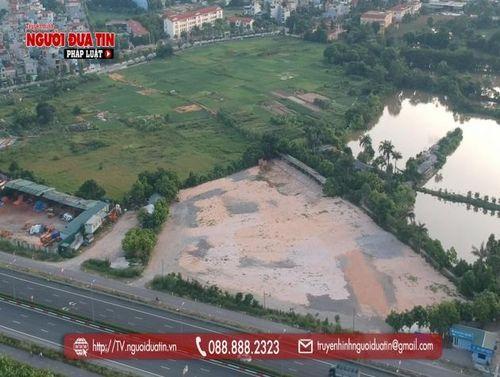 Xã Liên Ninh (Hà Nội): Hàng vạn m2 đất nông nghiệp bị san lấp, sử dụng trái mục đích