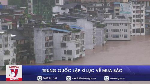 Trung Quốc lập kỉ lục về mưa bão