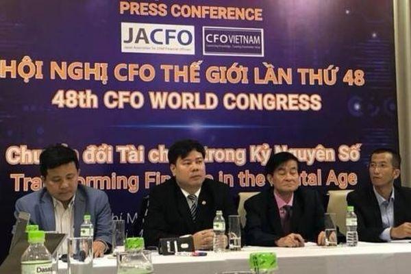 Hội nghị CFO thế giới lần thứ 48 sẽ tổ chức tại Việt Nam