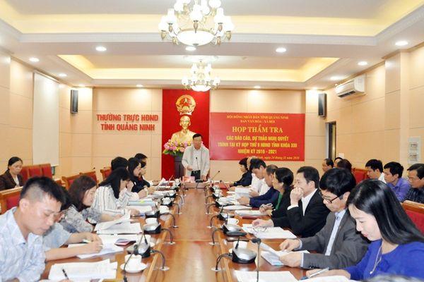 Ban Văn hóa - Xã hội, Ban Pháp chế HĐND tỉnh thẩm tra các báo cáo, dự thảo nghị quyết