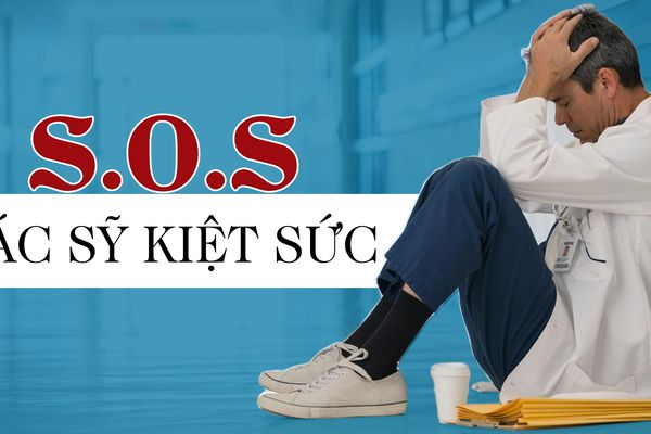 S.O.S Bác sỹ kiệt sức