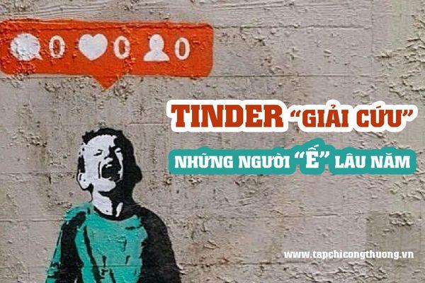 Vì sao Tinder lại trở thành ứng dụng hẹn hò hấp dẫn nhất hành tinh?