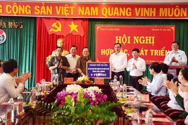 Hà Nội và Đắk Nông tăng cường hợp tác, thúc đẩy phát triển