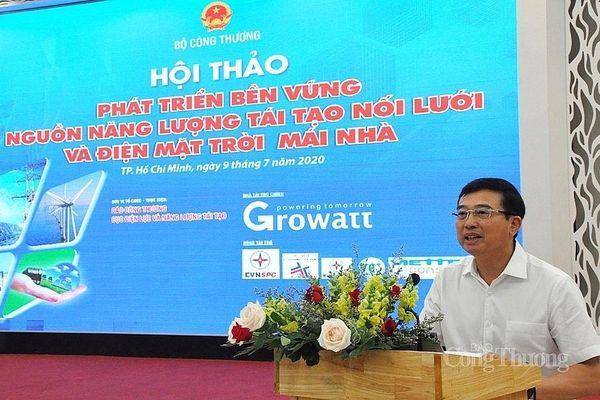 Bộ Công Thương sẽ tiếp tục hoàn thiện cơ chế để phát triển bền vững nguồn năng lượng tái tạo