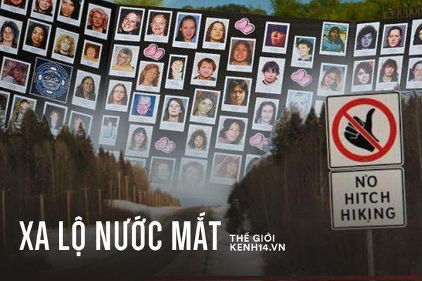Vụ án 'Xa lộ Nước mắt' của Canada: Phụ nữ bị sát hại hàng loạt trên tuyến đường số 16, cảnh sát bất lực chưa thể phá giải