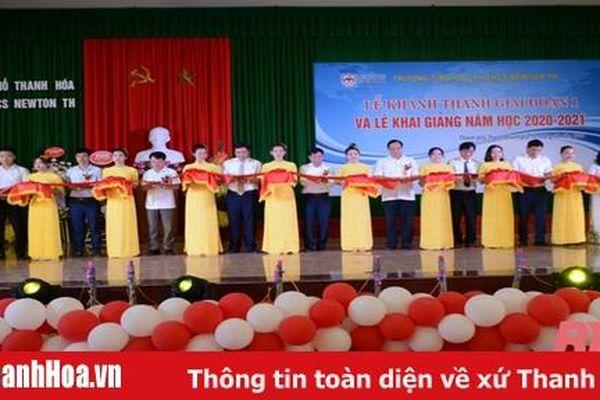 Trường Tiểu học và THCS Newton Thanh Hóa khánh thành và khai giảng năm học mới