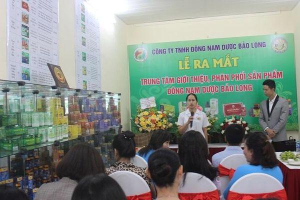Đông Nam dược Bảo Long có Trung tâm giới thiệu và phân phối sản phẩm đầu tiên tại Hà Nội