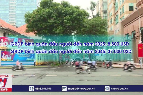 TP.HCM - điểm đến hấp dẫn toàn cầu vào năm 2045