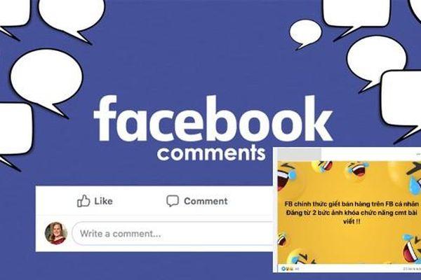 Người dùng Facebook Việt Nam hoang mang khi bài đăng từ 2 hình trở lên bị khóa bình luận