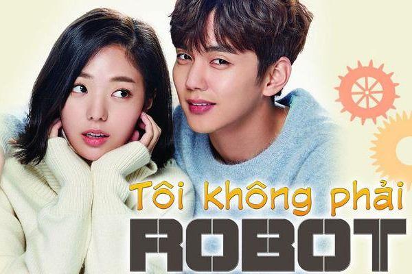 Phim ngôn tình, hài hước 'Tôi không phải Robot' lên sóng QTV3