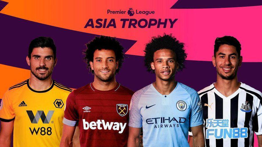 Lịch thi đấu và kênh trực tiếp giải Premier League Asia Trophy 2019